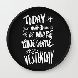 Be More Awesome (black) Wall Clock