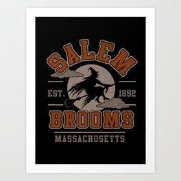 Salem Brooms Art Print