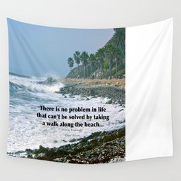 there is no problem in life that can't be solved by taking a walk along the beach... Wall Tapestry