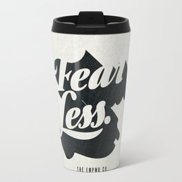 Fear Less Travel Mug