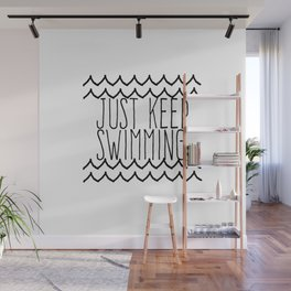 Just Keep Swimming Inspirational Quote Wall Mural