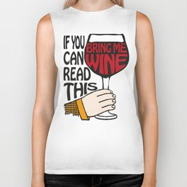 If You Can Read This Bring Me Wine Biker Tank
