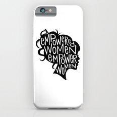 Empowered Women Empower Women iPhone 6 Slim Case
