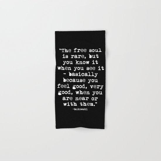 Charles Bukowski Typewriter White Font Quote Free Soul Hand & Bath Towel