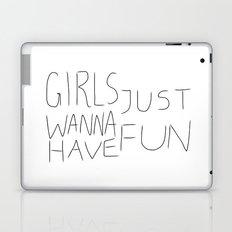Girls Just Wanna Have Fun on White Laptop & iPad Skin