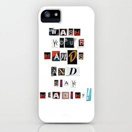 Anonymous Threatening Letter: Wash your Hands and stay– Fight the Epidemic iPhone Case
