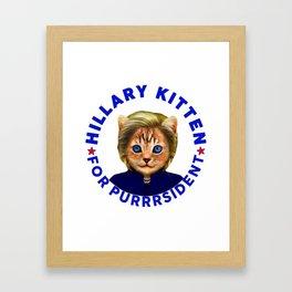 Hillary Kitten For Purrrsident  Framed Art Print