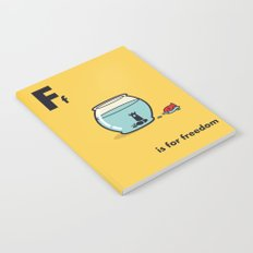 F is for freedom - the irony Notebook