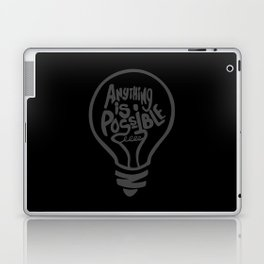 Anything Is Possible Laptop & iPad Skin