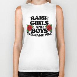 Raise girls and boys the same way Biker Tank