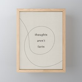 thoughts aren't facts Framed Mini Art Print