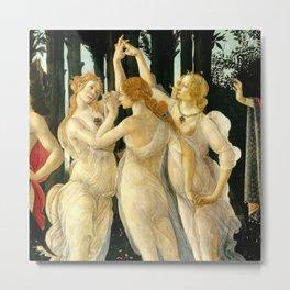 "Sandro Botticelli ""Spring"" The Three Graces (1) Metal Print"