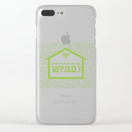 There's No Place Like Home 127.0.0.1 Clear iPhone Case