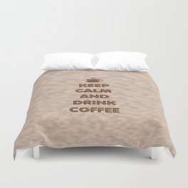Keep Calm and Drink Coffee Typography Duvet Cover
