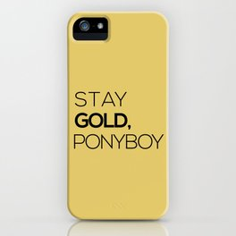 Stay Gold iPhone Case