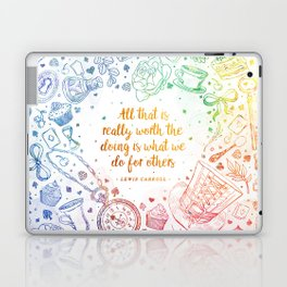 What we do for others - rainbow Laptop & iPad Skin