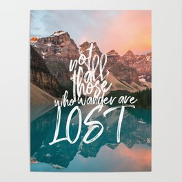 Not All Those Who Wander Are Lost Banff Canada Poster