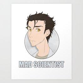 Okabe: Mad Scientist Art Print