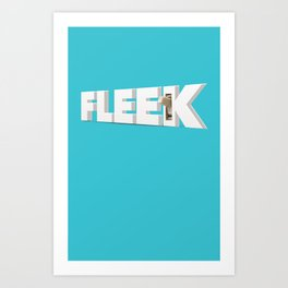 On Fleek! Art Print