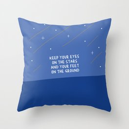 Keep your face on the stars Throw Pillow