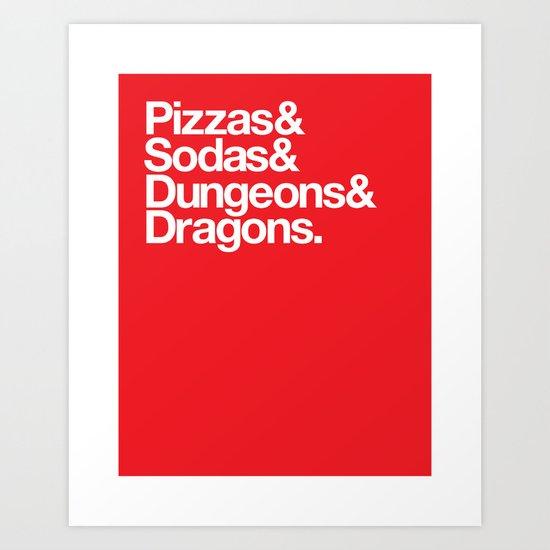 Dungeons & Dragons & Swag Art Print