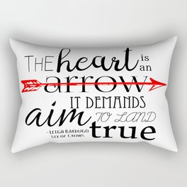 THE HEART IS AN ARROW | SIX OF CROWS BY LEIGH BARDUGO Rectangular Pillow