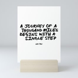 'A Journey of a Thousan Miles Begins with a Single Step' Lao Tzu Quote Hand Letter Type Word Mini Art Print