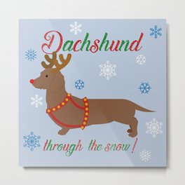 Dachshund through the snow - reindeer Metal Print