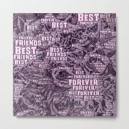 WordArt Best Friends forever Metal Print