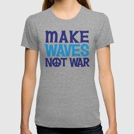 Make Waves Not War, Swim Team Swimmers T-shirt