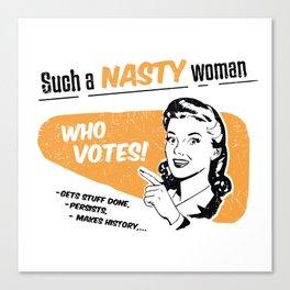 Nasty Women Vote Canvas Print
