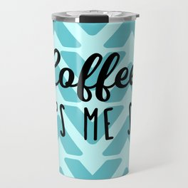 Coffee Keeps ME Sane Travel Mug