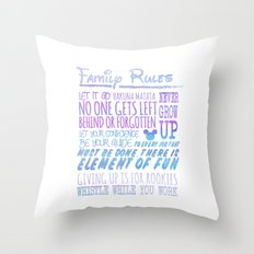 our family rules  Throw Pillow