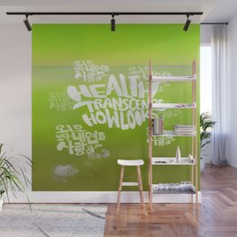 Health Transcends – Lime Wall Mural