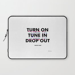 Turn On, Tune In, Drop Out [White] Laptop Sleeve
