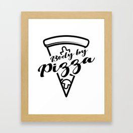 Pizza Body and Slice Gift For Pizza Lover Framed Art Print