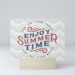 Enjoy Summer Time Mini Art Print