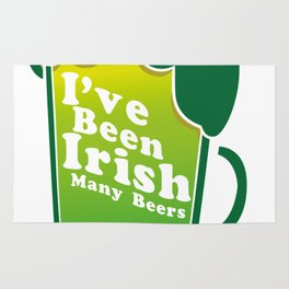 I've Been Irish For Many Beers St. Patrick's Day Rug