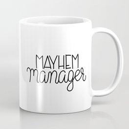 Mayhem Manager Coffee Mug