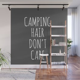 Camping Hair Don't Care Wall Mural