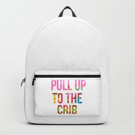 Pull Up To The Crib Design Backpack