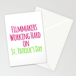 Filmmakers Working Hard on St Patricks Day Quote Stationery Cards