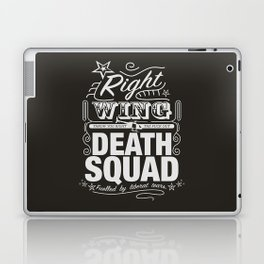 Right Wing Death Squad 6 Laptop & iPad Skin