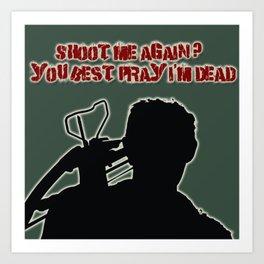 Daryl Dixon-Shoot Me Again Art Print