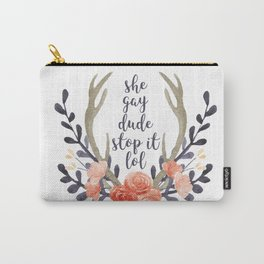 she gay dude stop it lol (navy and coral) Carry-All Pouch