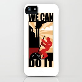 We Can Do It iPhone Case