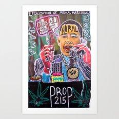Legalize Health Care//Barack Obama Art Print