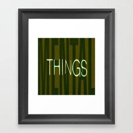 MENTALTHINGS Framed Art Print