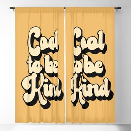 Cool to be kind | Positive Quote Blackout Curtain