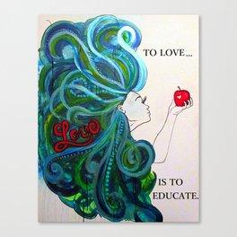 Love Educates Canvas Print